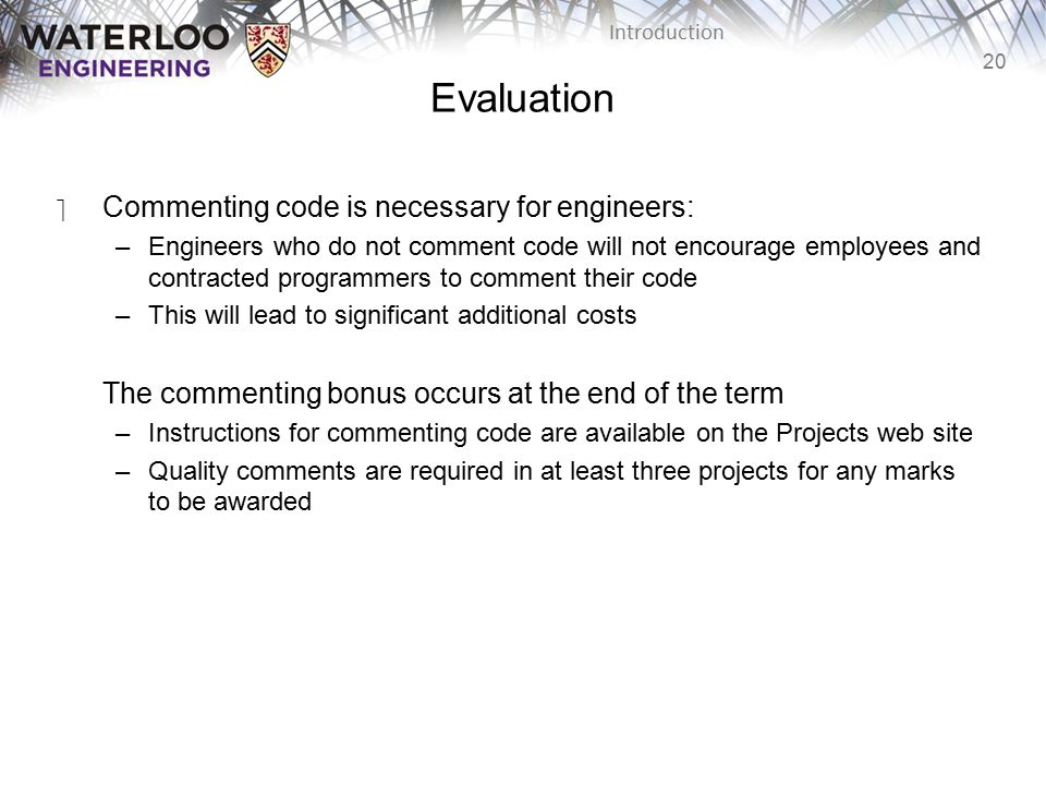 Evaluation Commenting code is necessary for engineers: