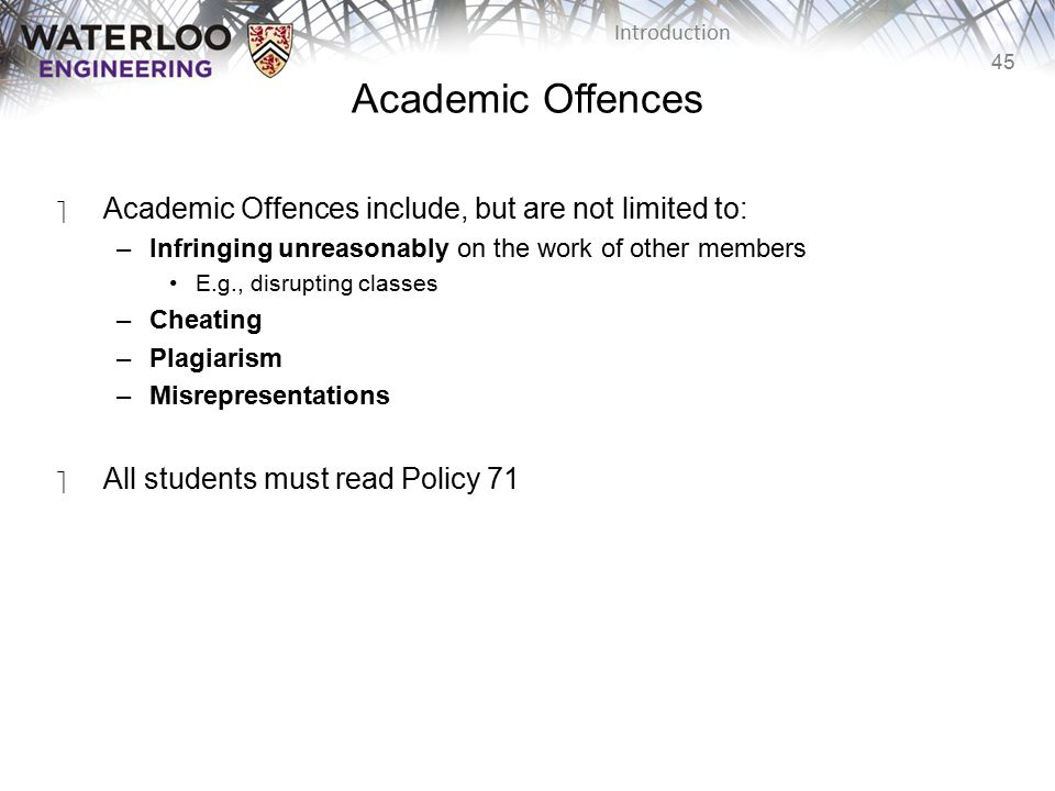 Academic Offences Academic Offences include, but are not limited to: