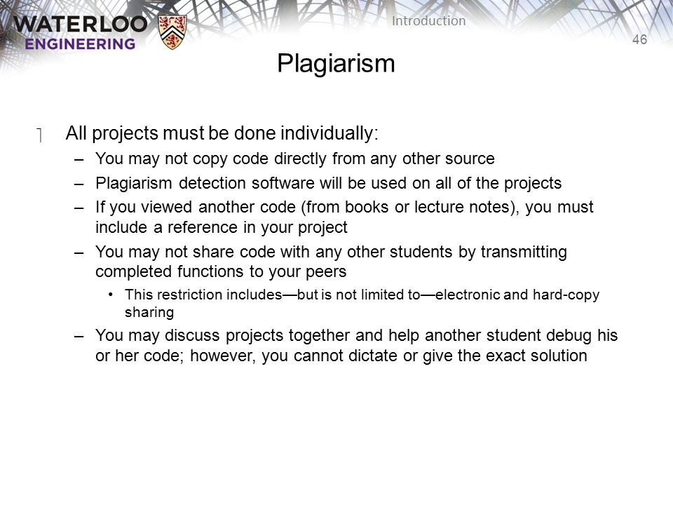Plagiarism All projects must be done individually: