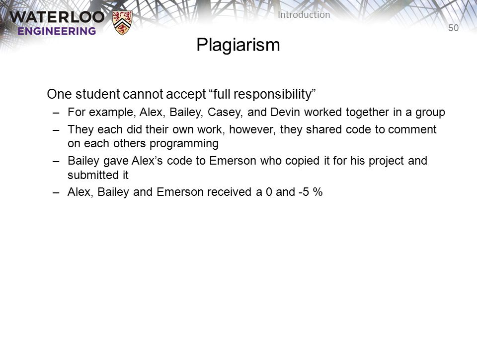 Plagiarism One student cannot accept full responsibility