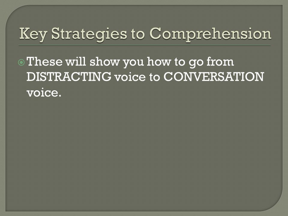 Key Strategies to Comprehension