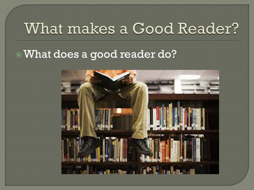 What makes a Good Reader
