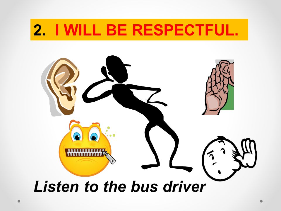 Listen to the bus driver