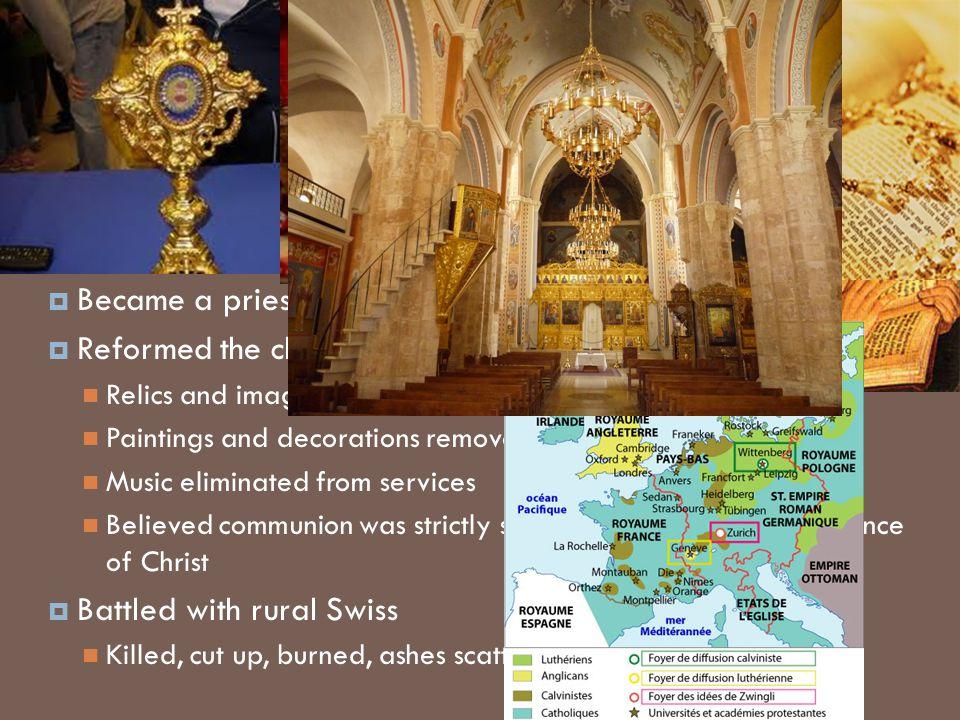 Swiss Protestantism Ulrich Zwingli (1484-1531)