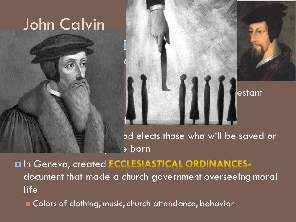 John Calvin John Calvin (1509-1564)