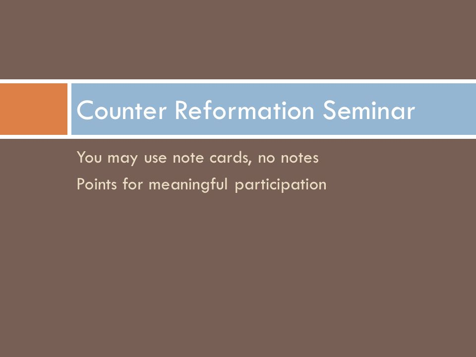 Counter Reformation Seminar