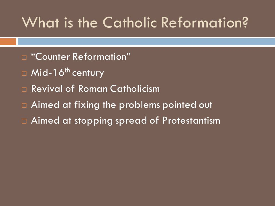 What is the Catholic Reformation