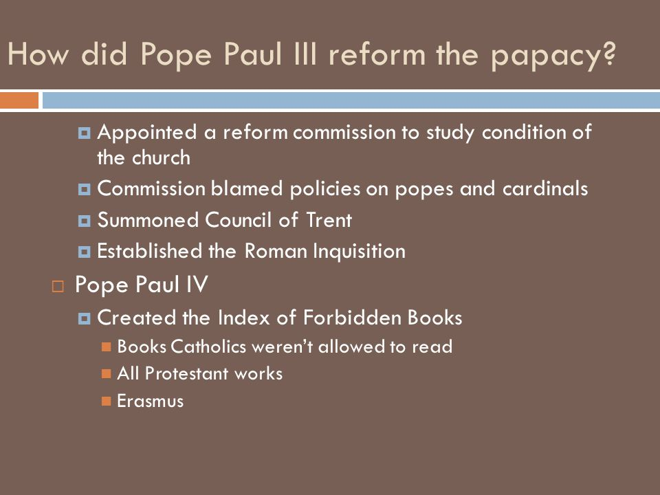 How did Pope Paul III reform the papacy