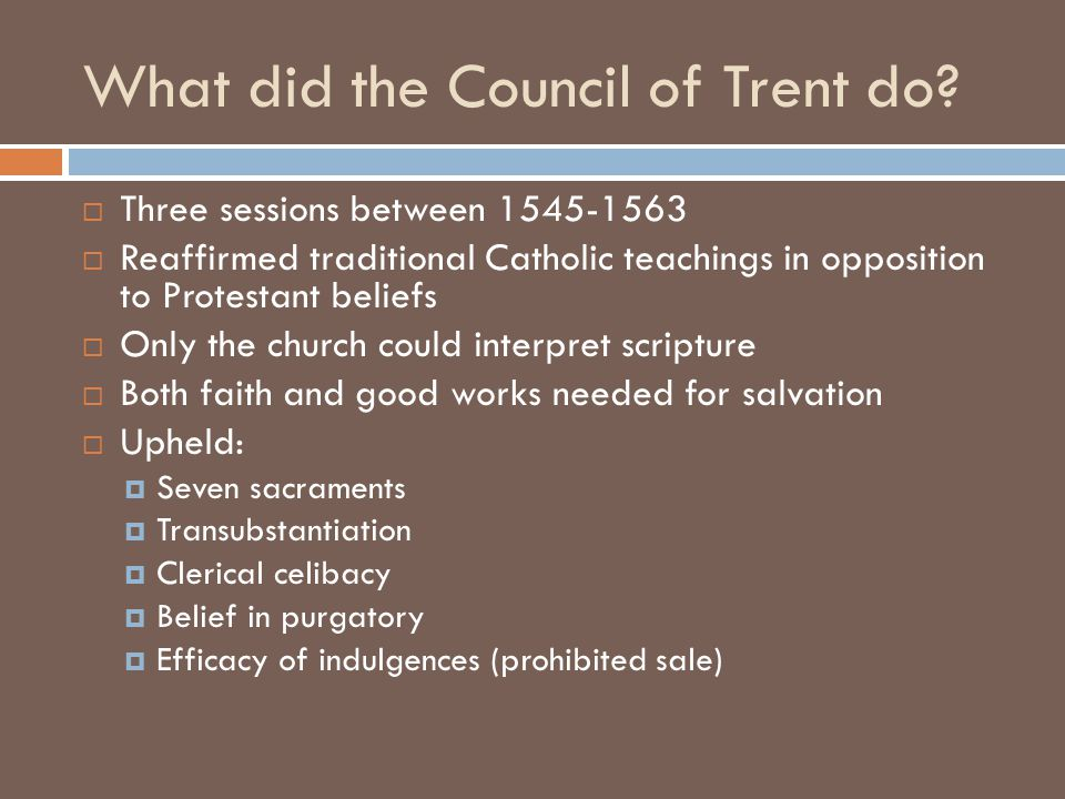 What did the Council of Trent do