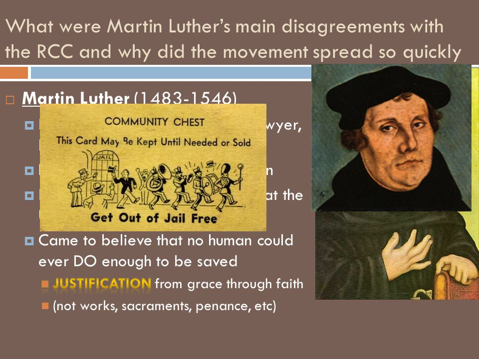 What were Martin Luther's main disagreements with the RCC and why did the movement spread so quickly