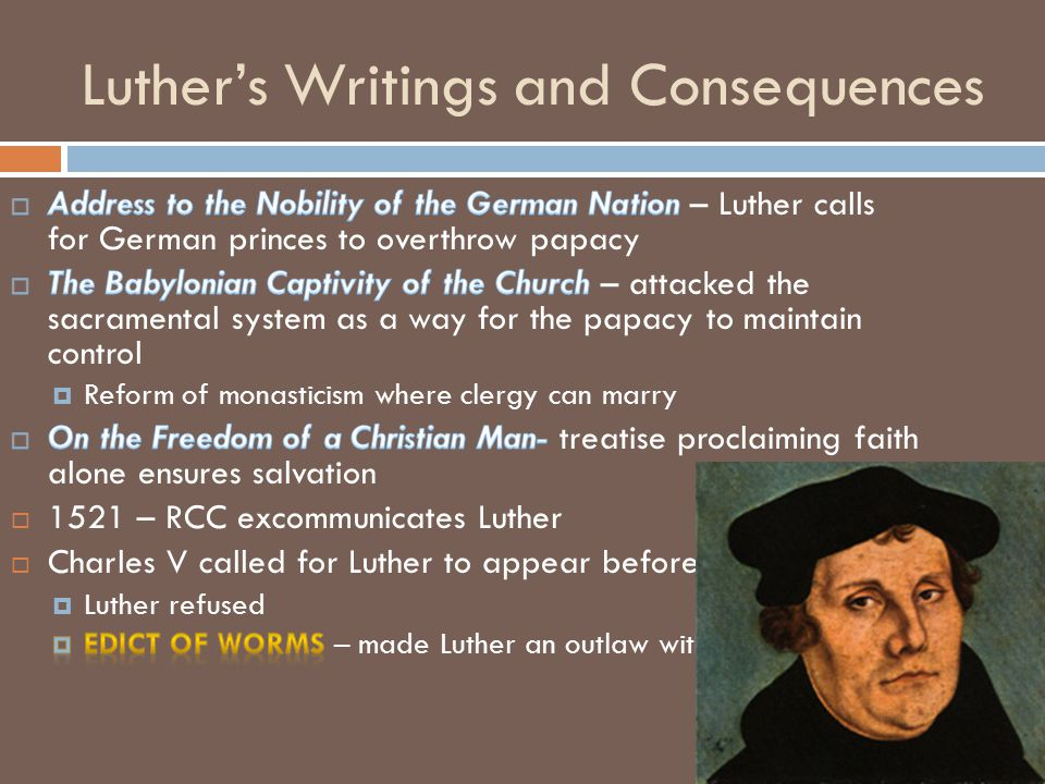 Luther's Writings and Consequences