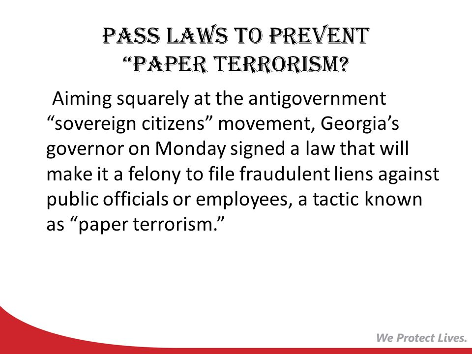 Pass Laws to prevent Paper Terrorism