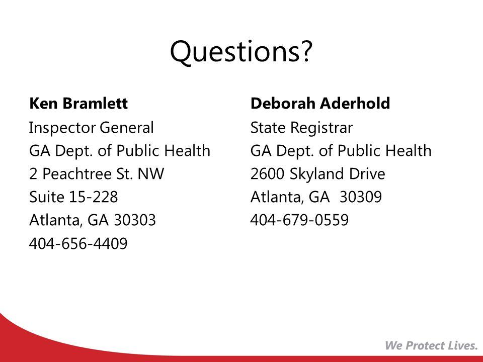 Questions Ken Bramlett Deborah Aderhold
