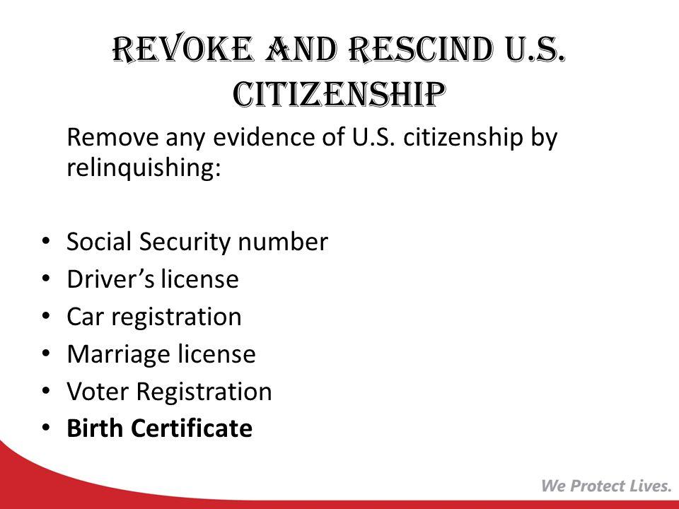 Revoke and Rescind U.S. Citizenship