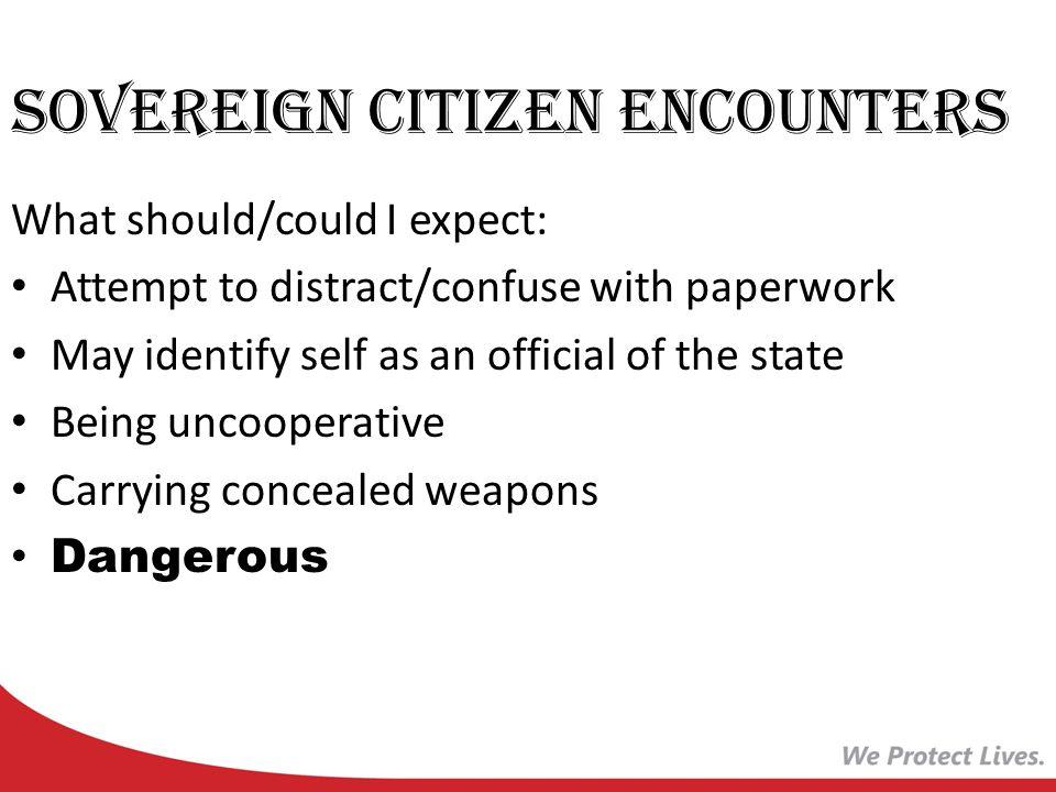 Sovereign Citizen Encounters