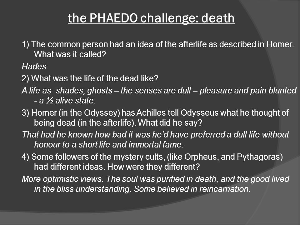 the PHAEDO challenge: death