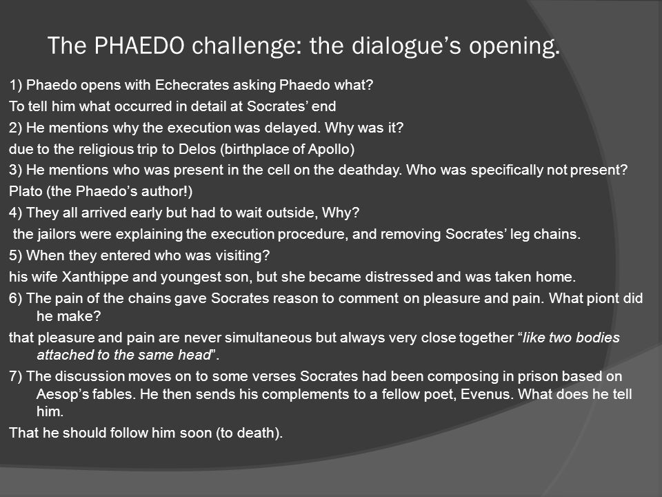 The PHAEDO challenge: the dialogue's opening.