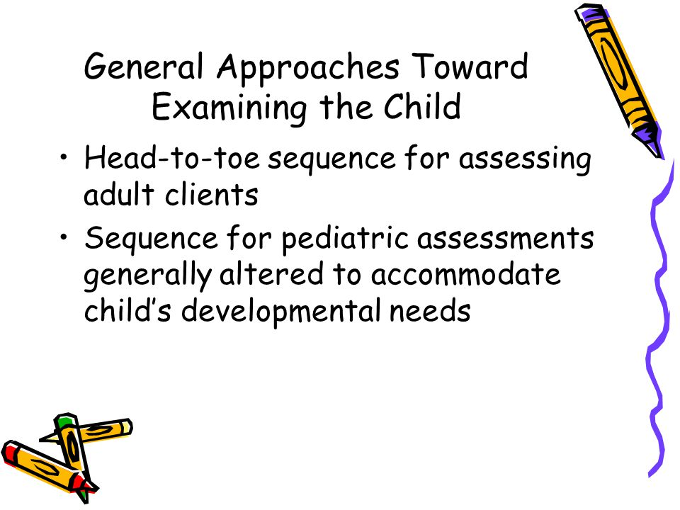 General Approaches Toward Examining the Child