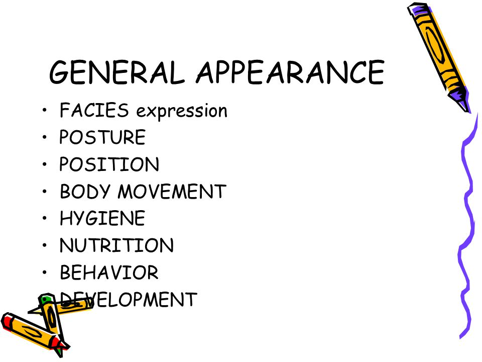 GENERAL APPEARANCE FACIES expression POSTURE POSITION BODY MOVEMENT