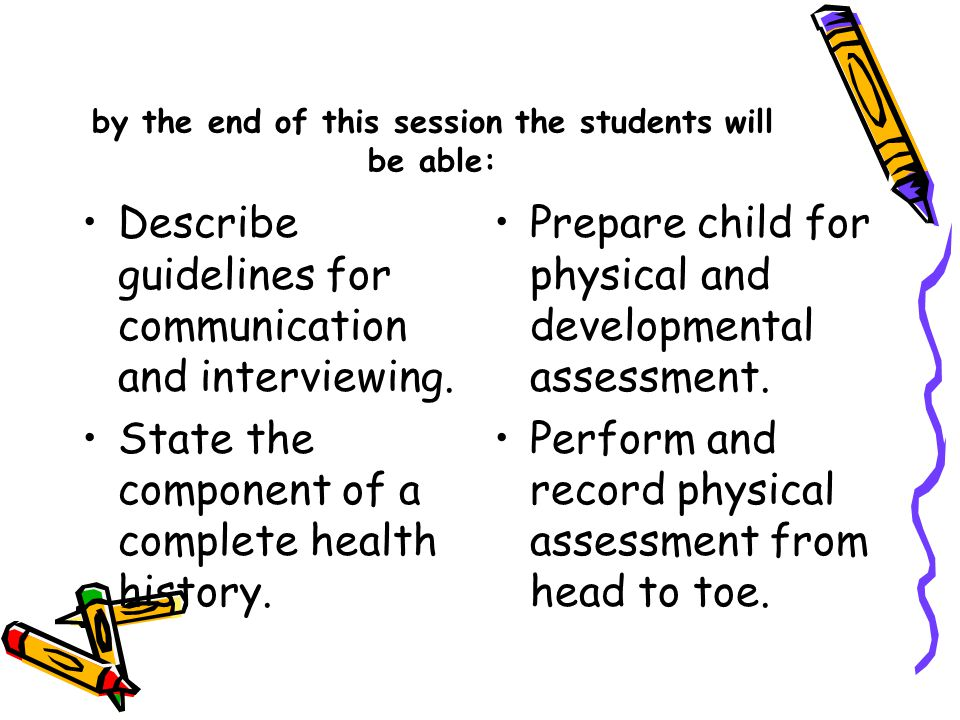 by the end of this session the students will be able: