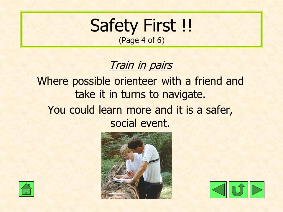You could learn more and it is a safer, social event.