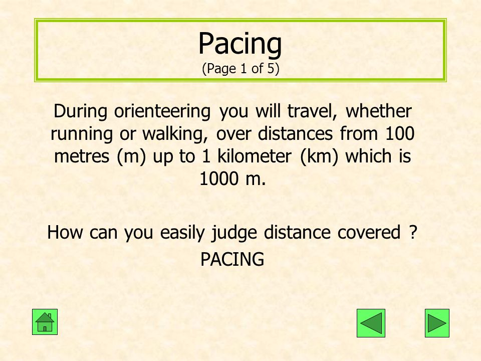 How can you easily judge distance covered