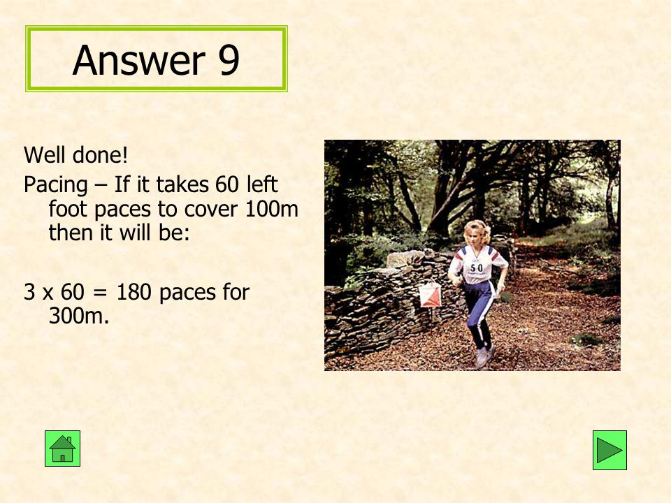 Answer 9 Well done.