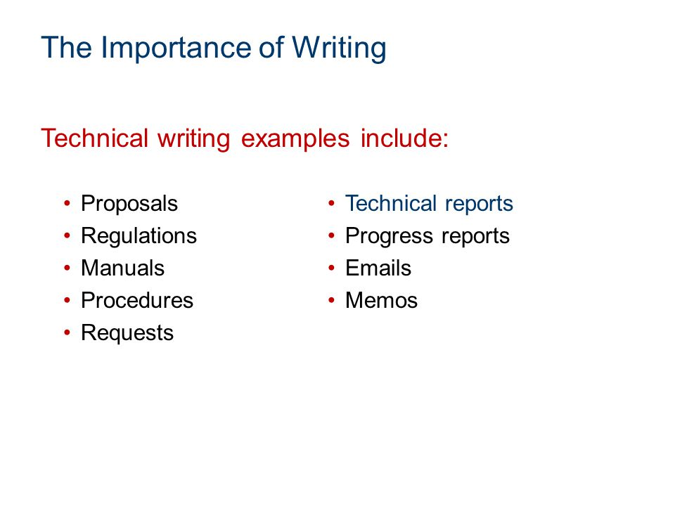 importance of technical writing Download this article in pdf format checking up occasionally on your writing skills is a good idea why much of our communication today consists of emails and texts i don't know anyone who would say communication isn't important if you don't think it's important, please leave a comment below i would.