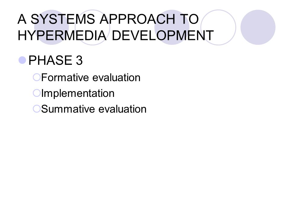 A SYSTEMS APPROACH TO HYPERMEDIA DEVELOPMENT