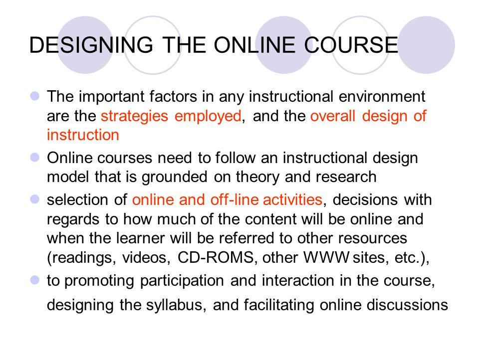 DESIGNING THE ONLINE COURSE