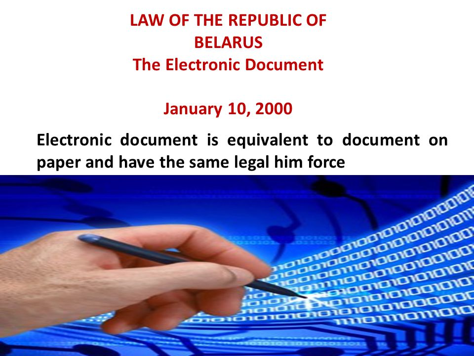 LAW OF THE REPUBLIC OF BELARUS The Electronic Document