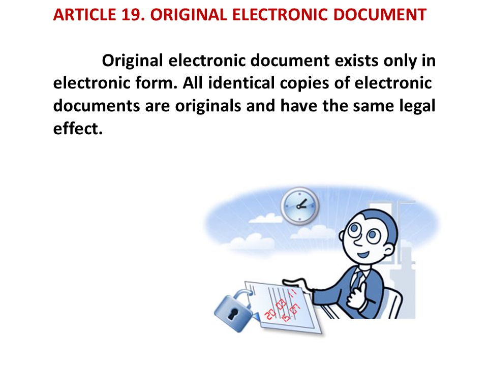 ARTICLE 19. ORIGINAL ELECTRONIC DOCUMENT