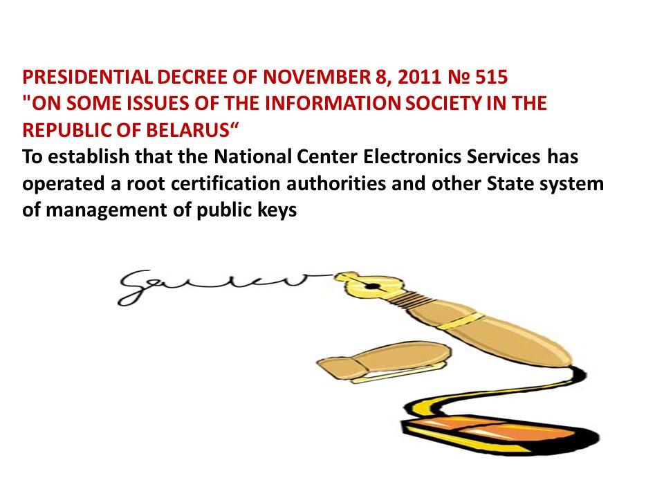 PRESIDENTIAL DECREE OF NOVEMBER 8, 2011 № 515