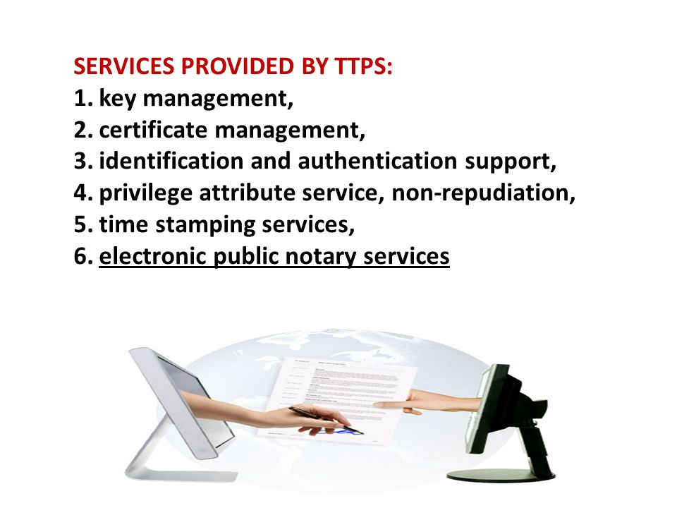 SERVICES PROVIDED BY TTPS: