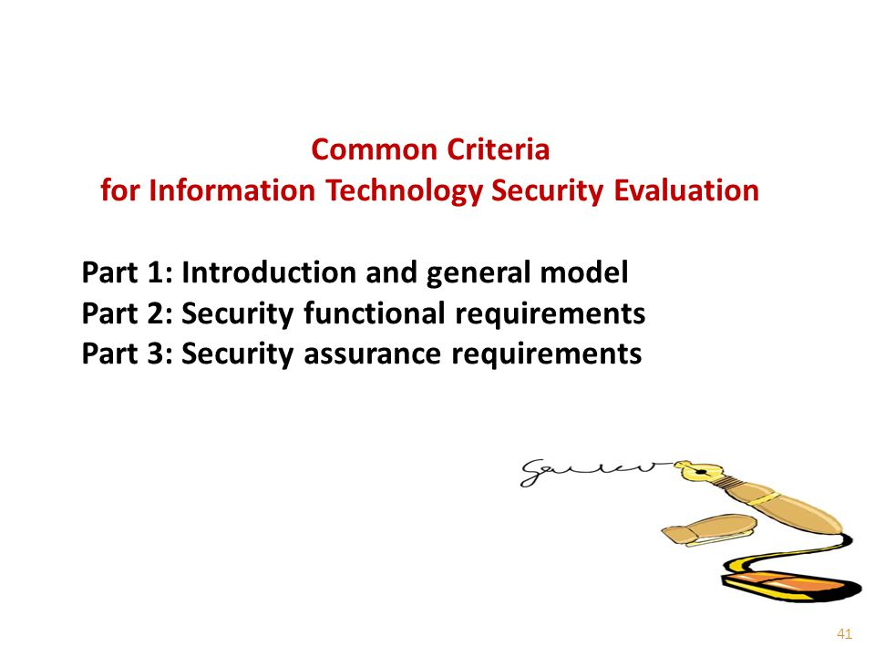 for Information Technology Security Evaluation