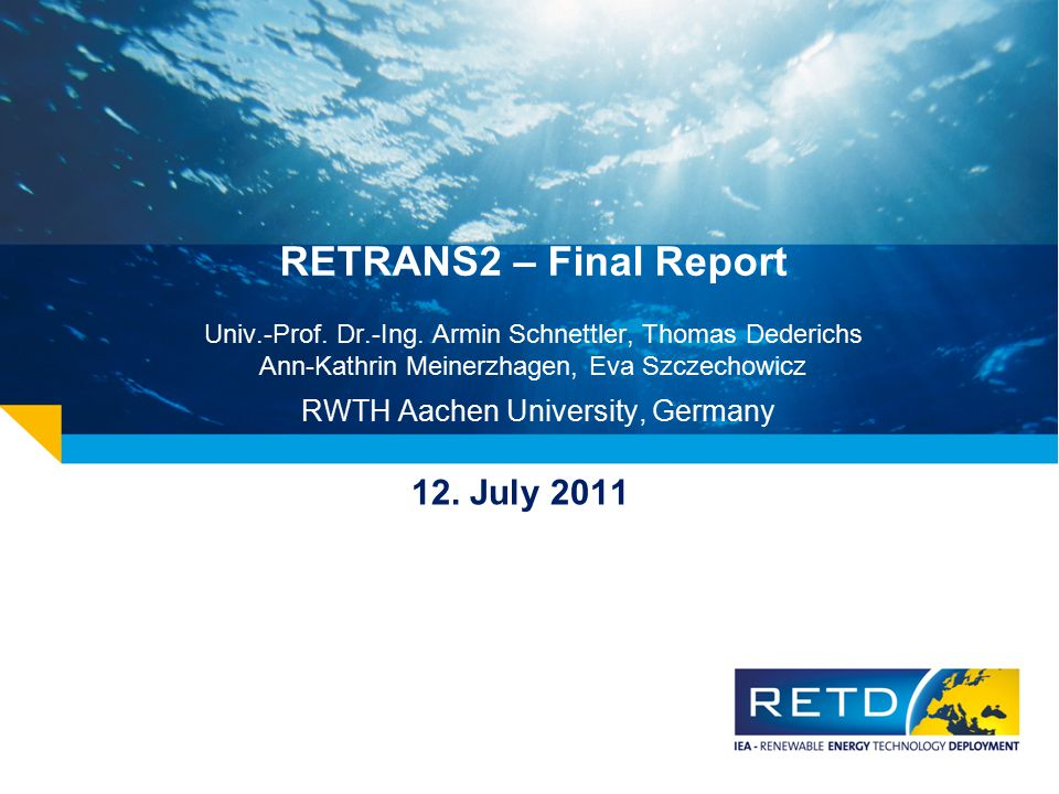 RETRANS2 – Final Report Univ. -Prof. Dr. -Ing