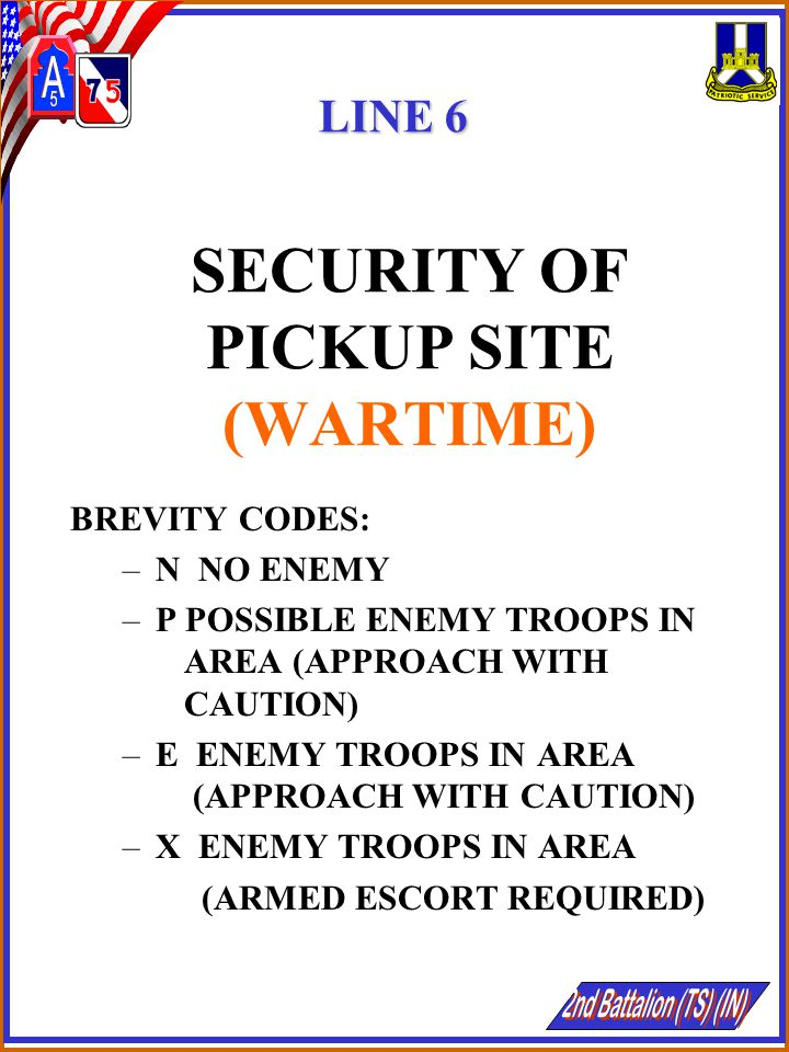 SECURITY OF PICKUP SITE (WARTIME)