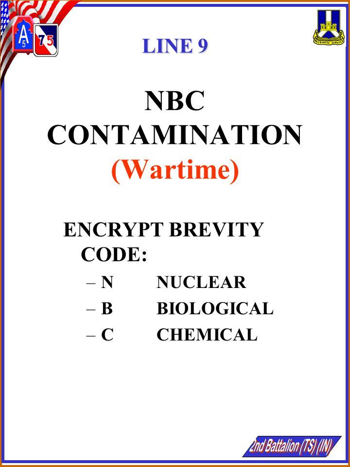 LINE 9 NBC CONTAMINATION (Wartime)