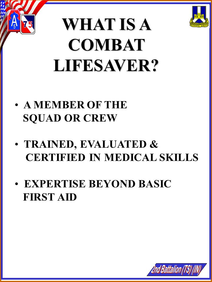 WHAT IS A COMBAT LIFESAVER