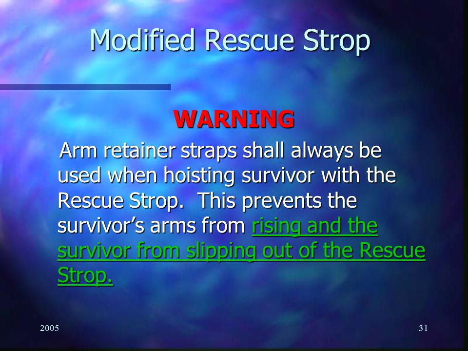 Modified Rescue Strop WARNING
