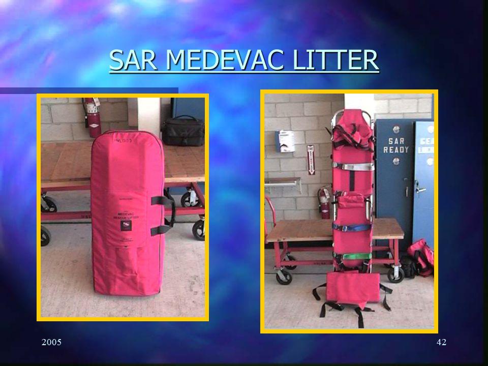 SAR MEDEVAC LITTER 2005