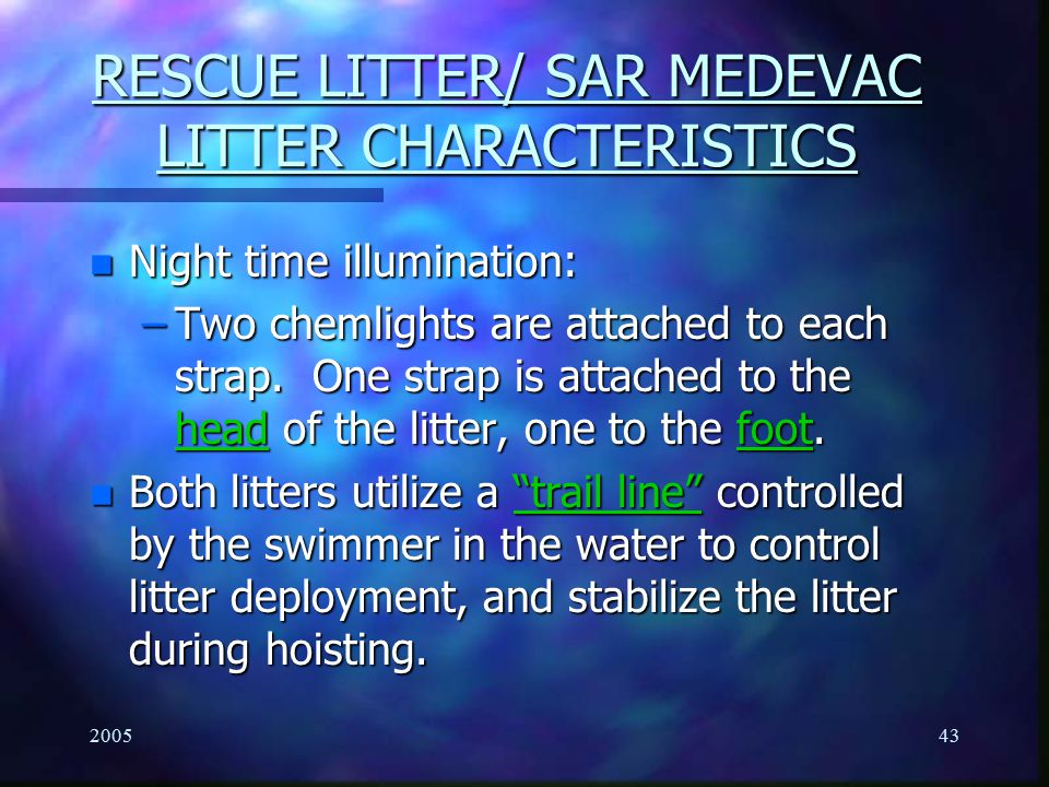 RESCUE LITTER/ SAR MEDEVAC LITTER CHARACTERISTICS