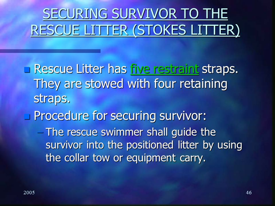 SECURING SURVIVOR TO THE RESCUE LITTER (STOKES LITTER)