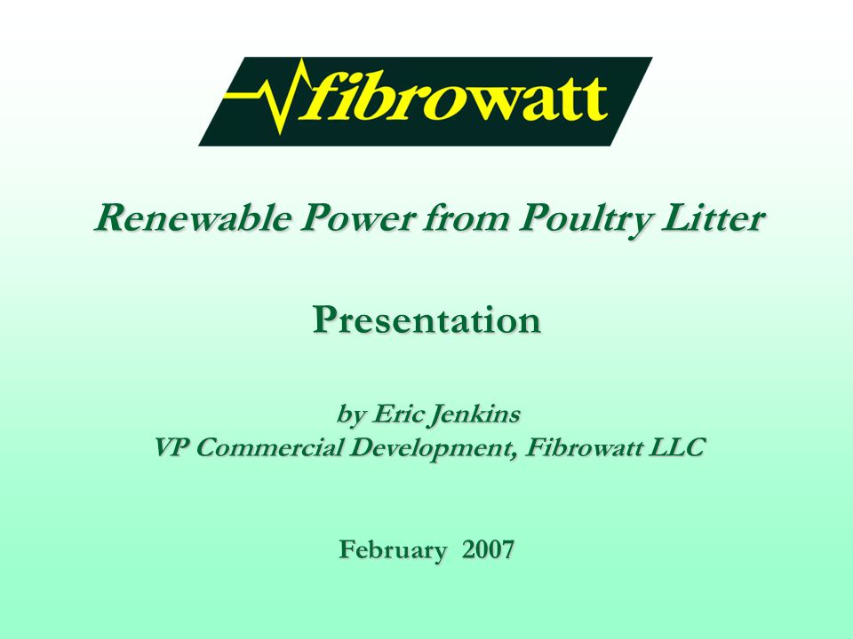Renewable Power from Poultry Litter Presentation
