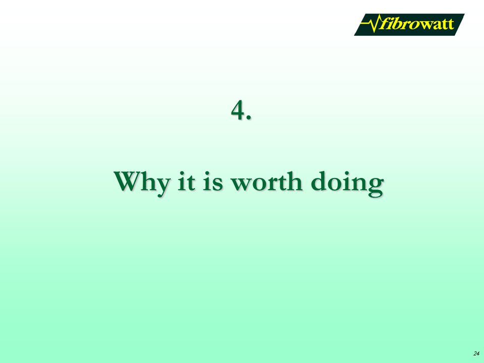 4. Why it is worth doing 24