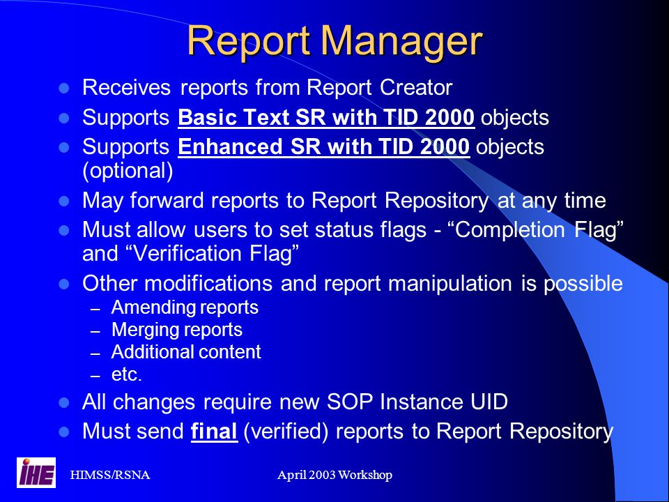 Report Manager Receives reports from Report Creator