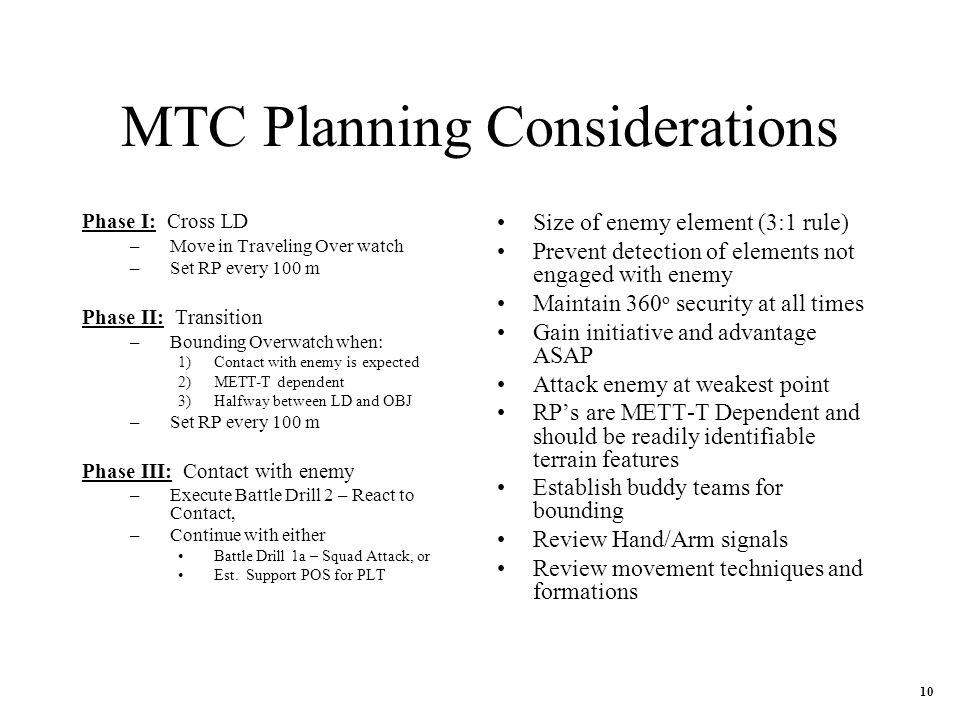 MTC Planning Considerations