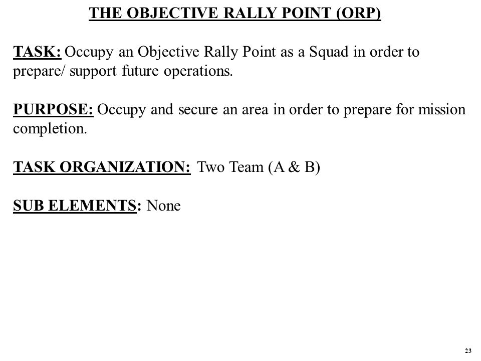 THE OBJECTIVE RALLY POINT (ORP)