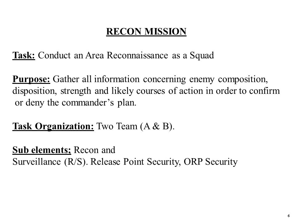 Task: Conduct an Area Reconnaissance as a Squad