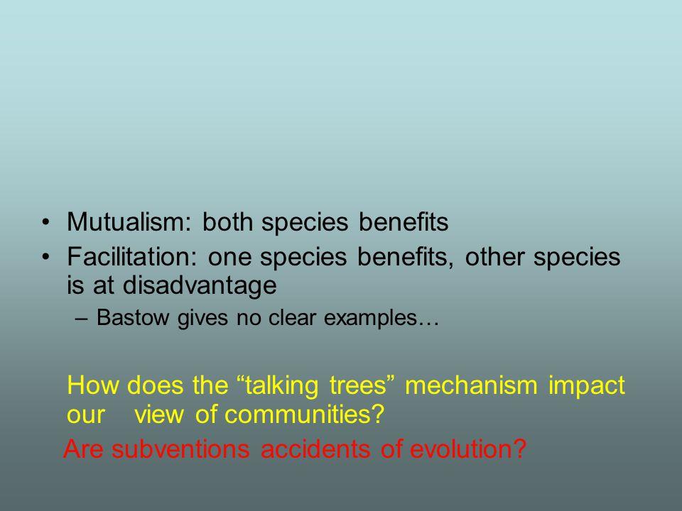 Mutualism: both species benefits